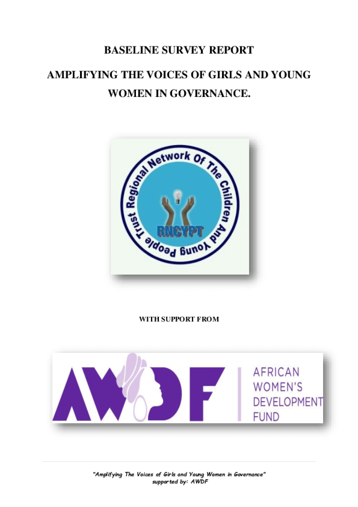 Baseline Survey Report: Amplifying the Voices of Girls and Young Women in Governance