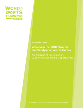 Women in the 2010 Olympic and Paralympic Games: An Analysis of Participation, Leadership, and Media Opportunities