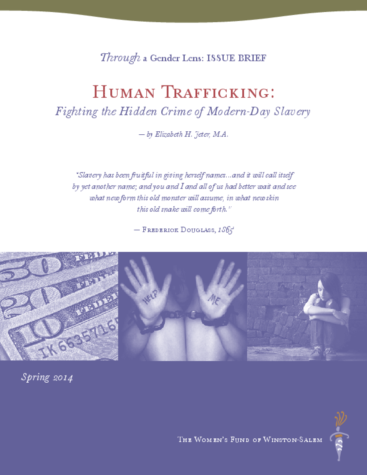 Human Trafficking: Fighting the Hidden Crime of Modern-Day Slavery