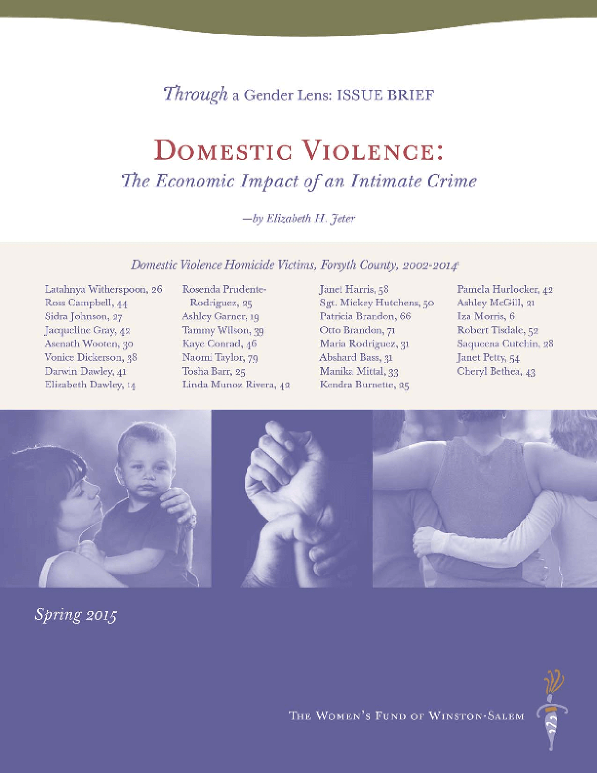 Domestic Violence:The Economic Impact of an Intimate Crime