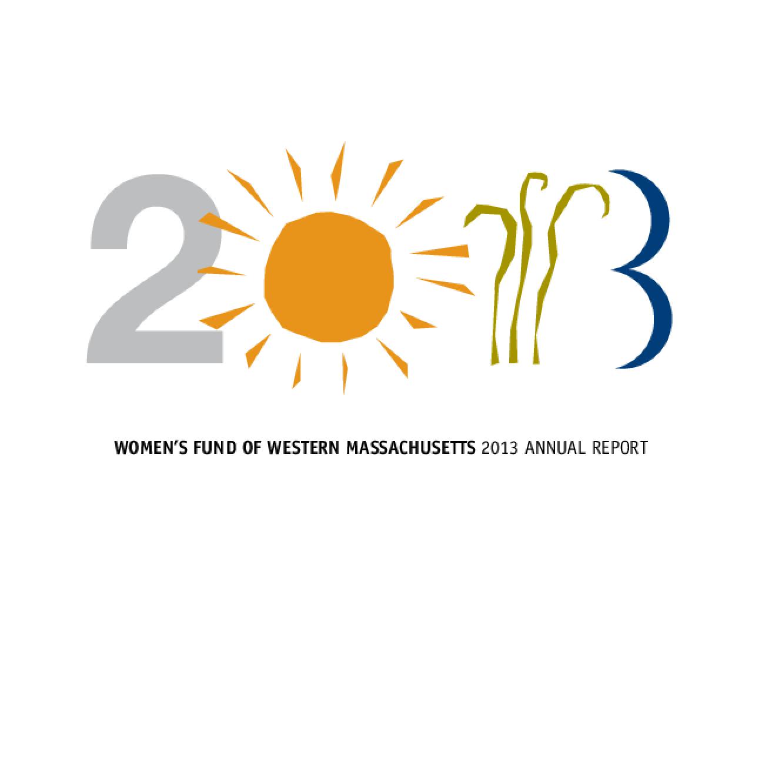 Women's Fund of Western Massachusetts, 2013 Annual Report
