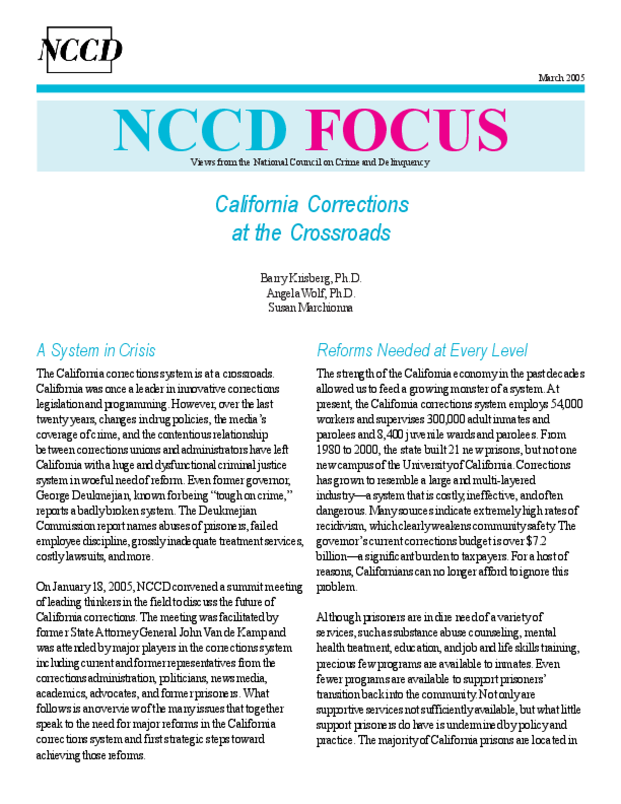 California Corrections at the Crossroads (FOCUS)
