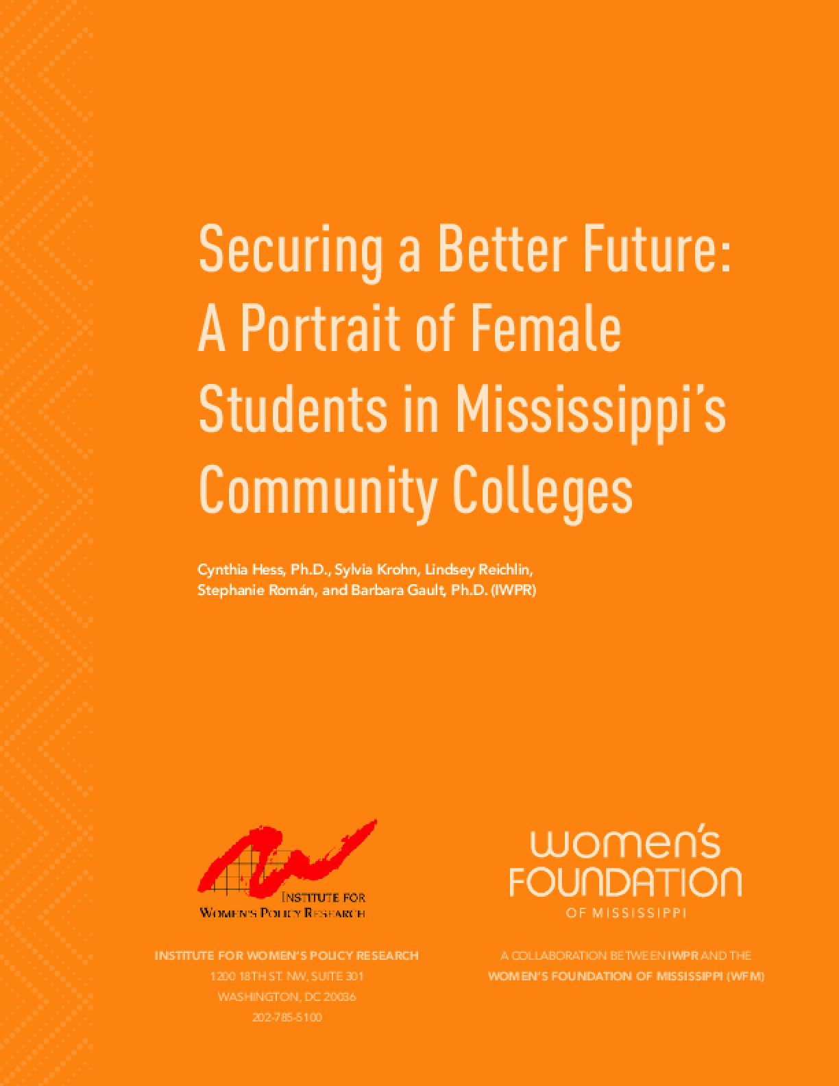 Securing a Better Future: A Potrait of Female Students in Mississippi's Community Colleges