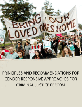Principles and Recommendations for Gender-Responsive Approaches for Criminal Justice Reform