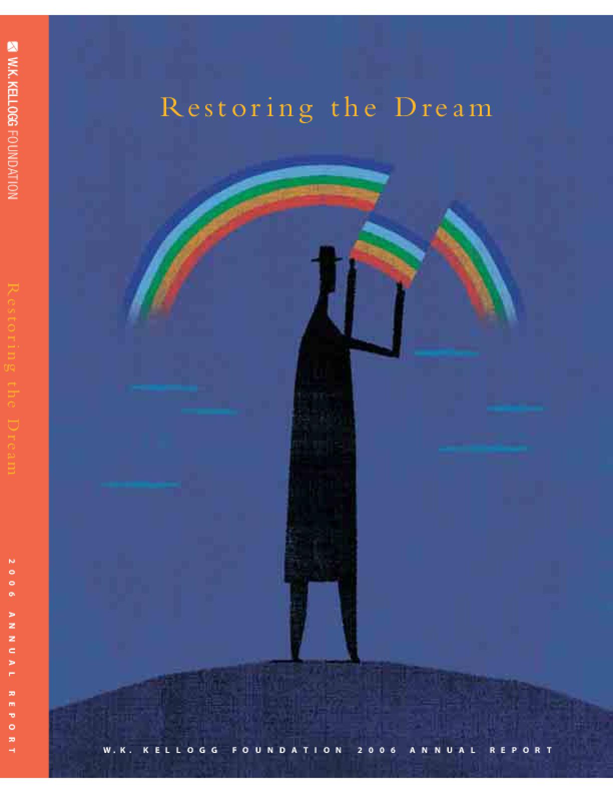 Restoring the Dream: 2006 Annual Report