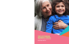 Victorian Women's Trust, Annual Report 2012/2013