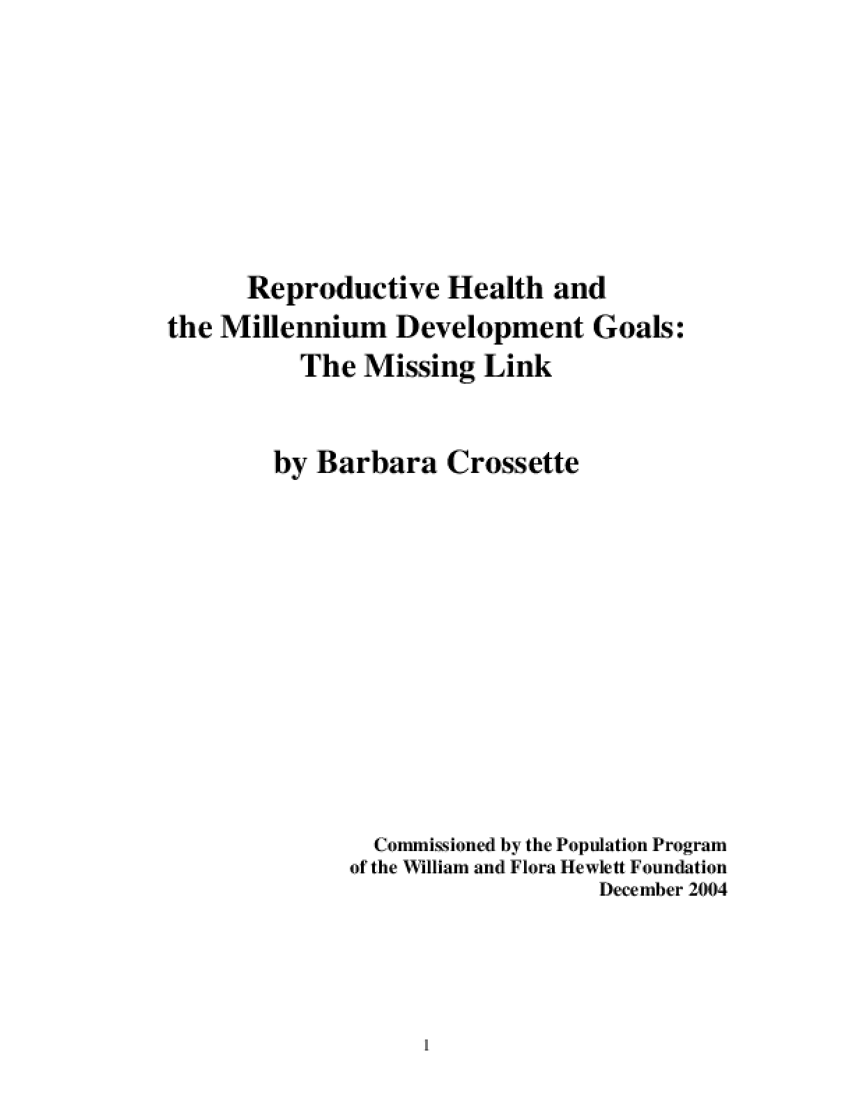 Reproductive Health and the Millennium Development Goals I: The Missing Link