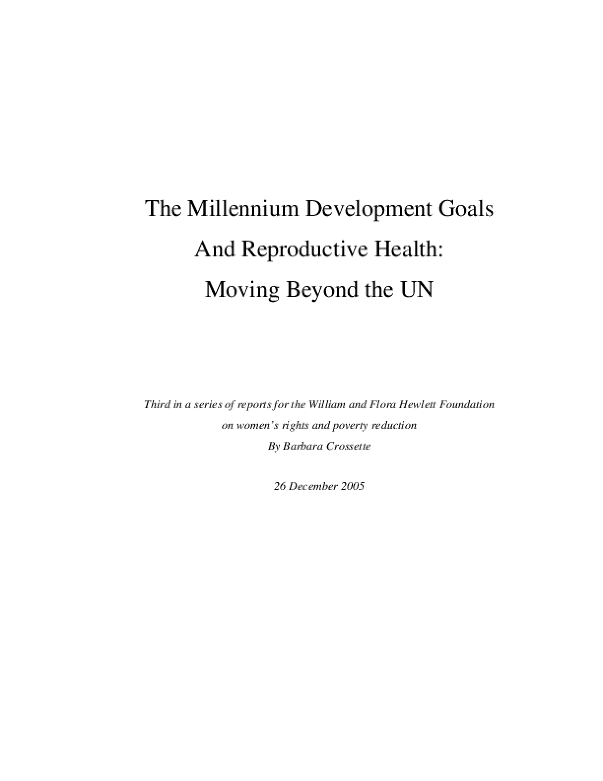 The Millennium Development Goals And Reproductive Health: Moving Beyond the UN