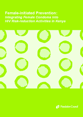 Female-initiated prevention: Integrating female condoms into HIV risk-reduction activities in Kenya