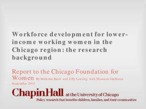 Workforce Development for Lower Income Working Women in the Chicago Region: The Research Background