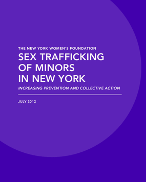 Sex Trafficking of Minors in New York: Increasing Prevention and Collective Action