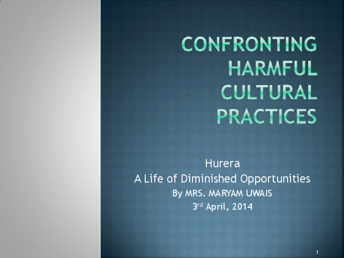 Presentation on Harmful Cultural Practices