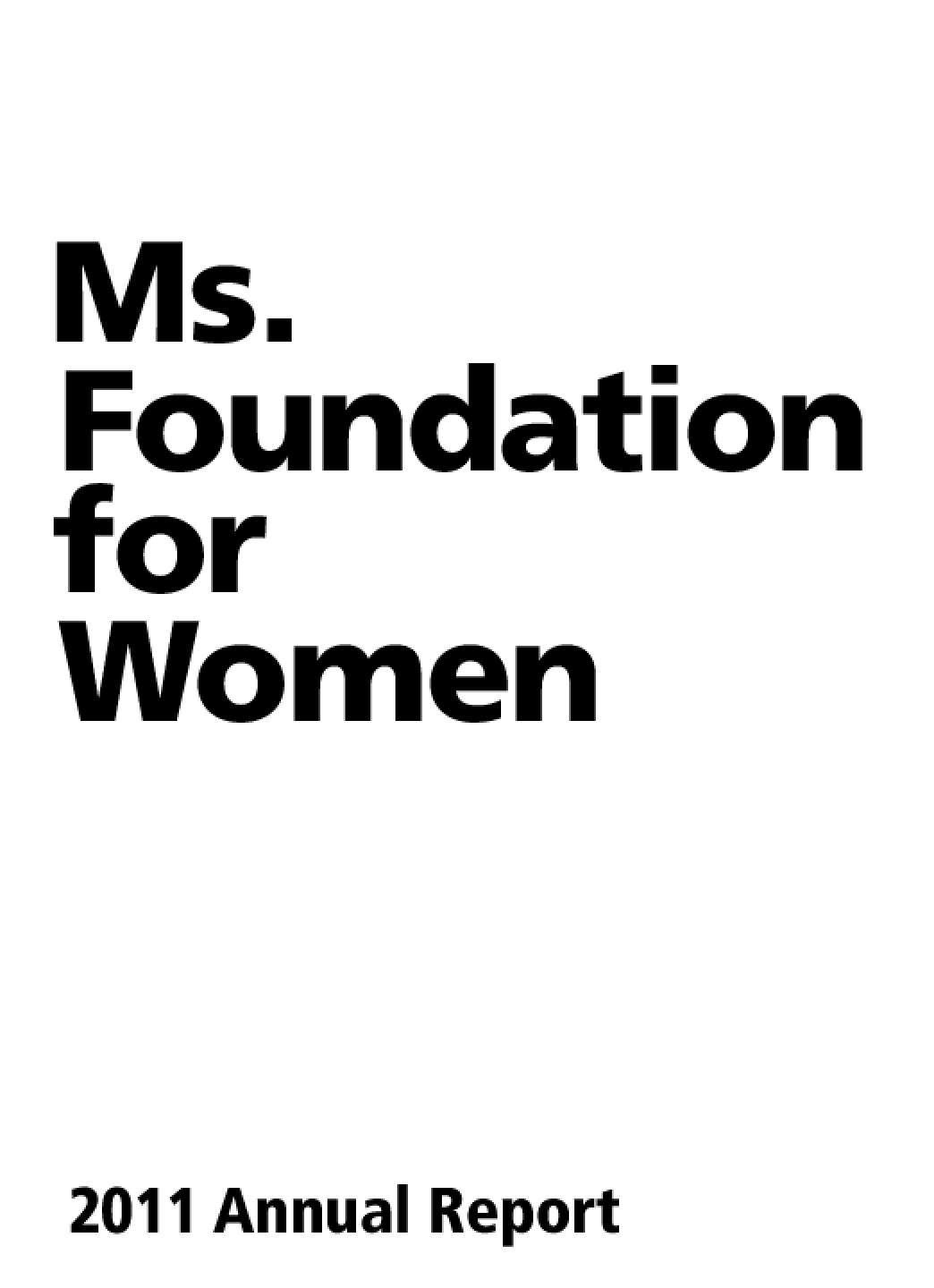 Ms. Foundation for Women, 2011 Annual Report