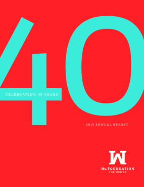 Celebrating 40 Years: 2013 Annual Report