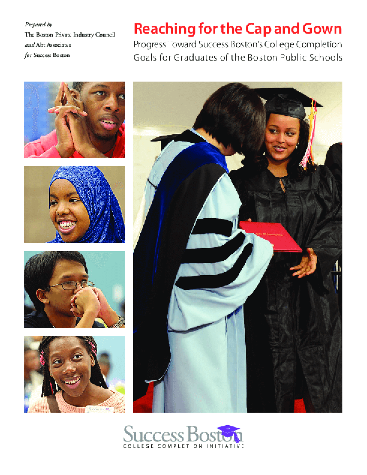 Reaching for the Cap and Gown: Progress Toward Success Boston\'s ...