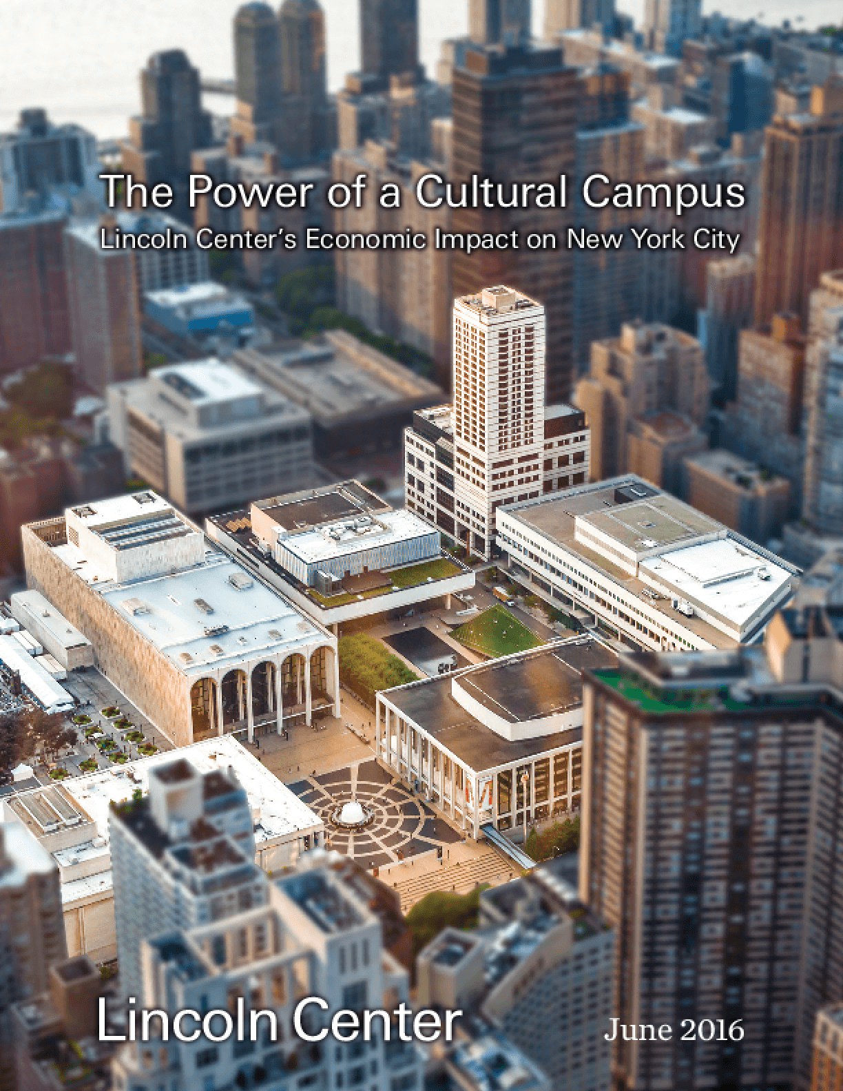 The Power of a Cultural Campus: Lincoln Center's Economic Impact on