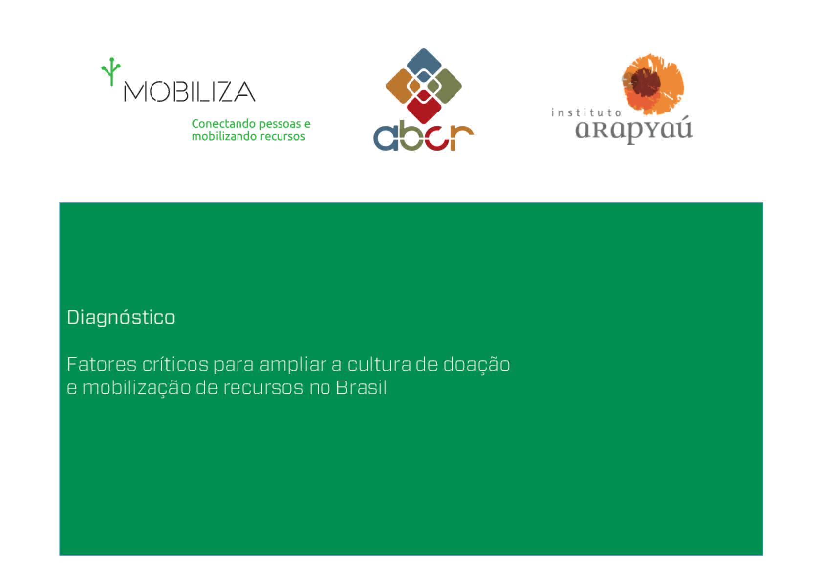 Fatores críticos para ampliar a cultura de doação e mobilização de recursos no Brasil
