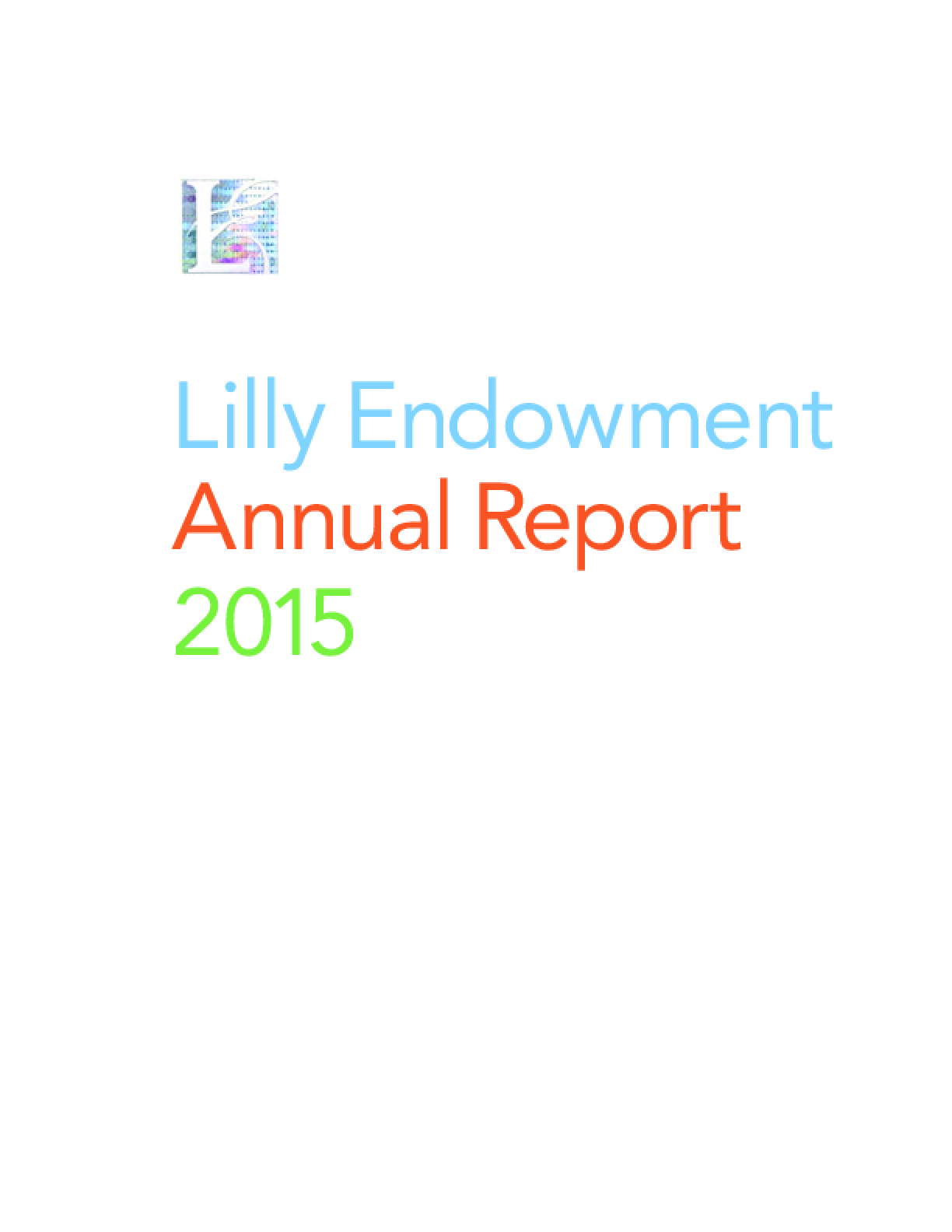 Lilly Endowment Annual Report 2015
