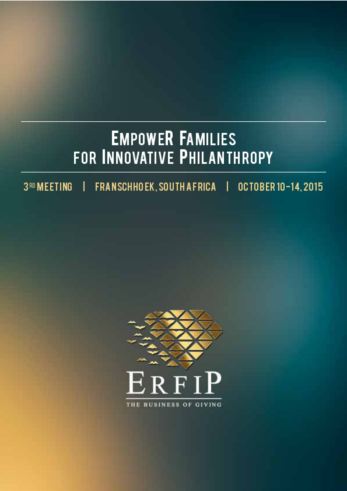 Empower Families for Innovative Philanthropy (ERFIP): Third meeting report