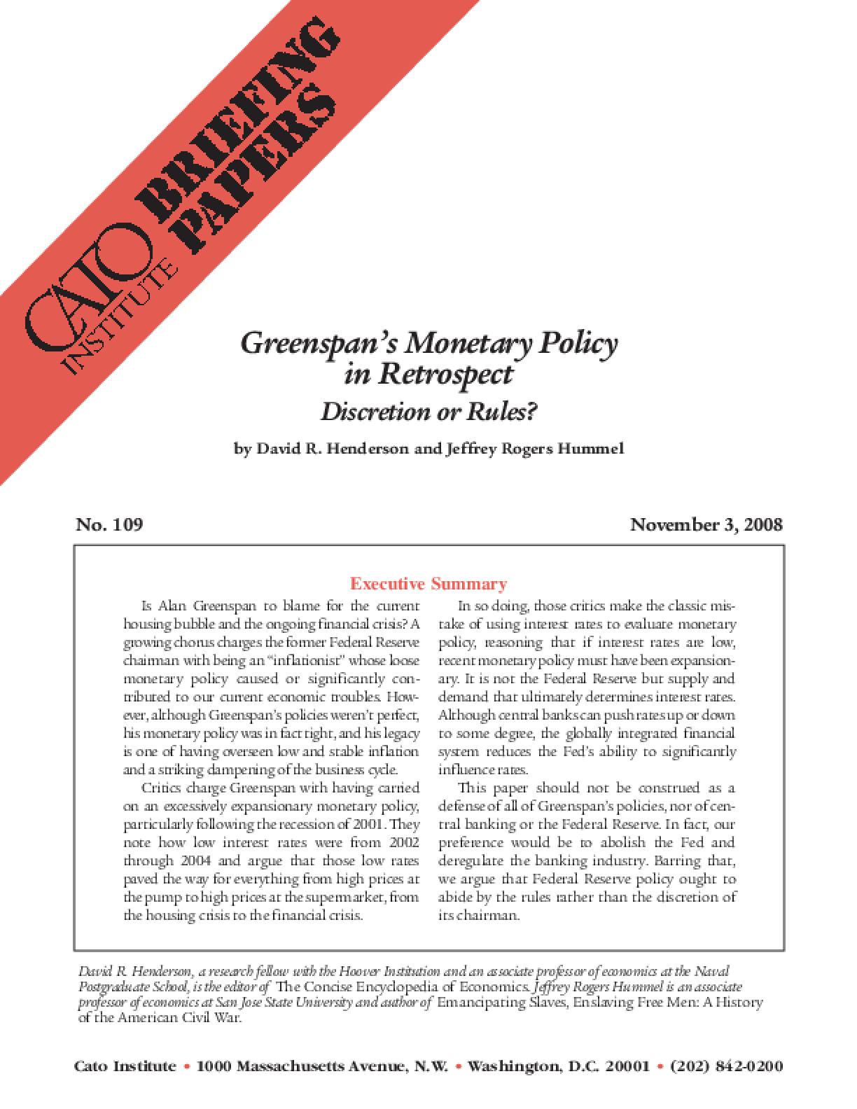 Greenspan's Monetary Policy in Retrospect