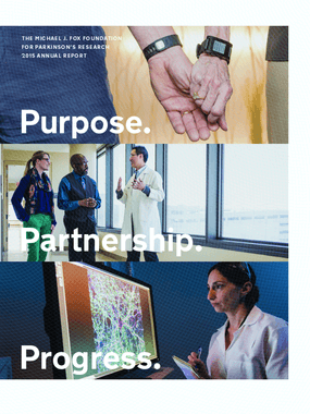 Purpose. Partnership. Progress. The Michael J. Fox Foundation for Parkinson's Research 2015 Annual Report