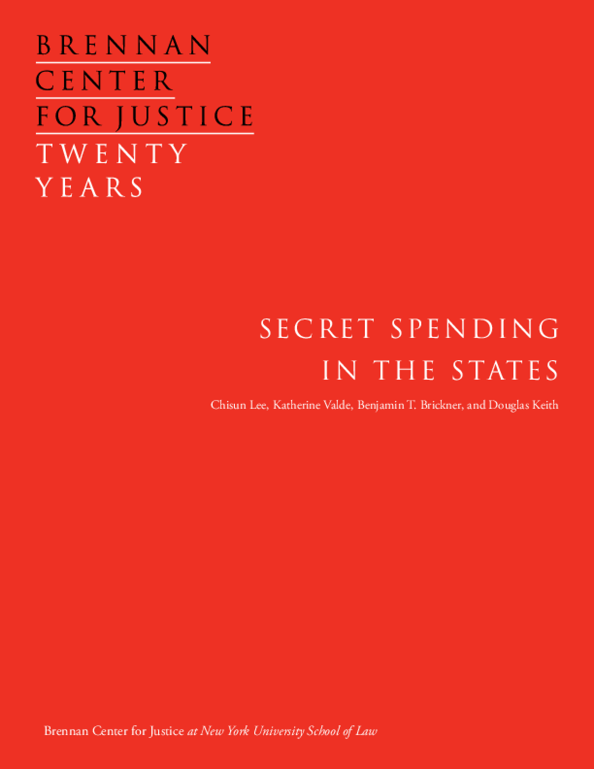 Secret Spending in the States