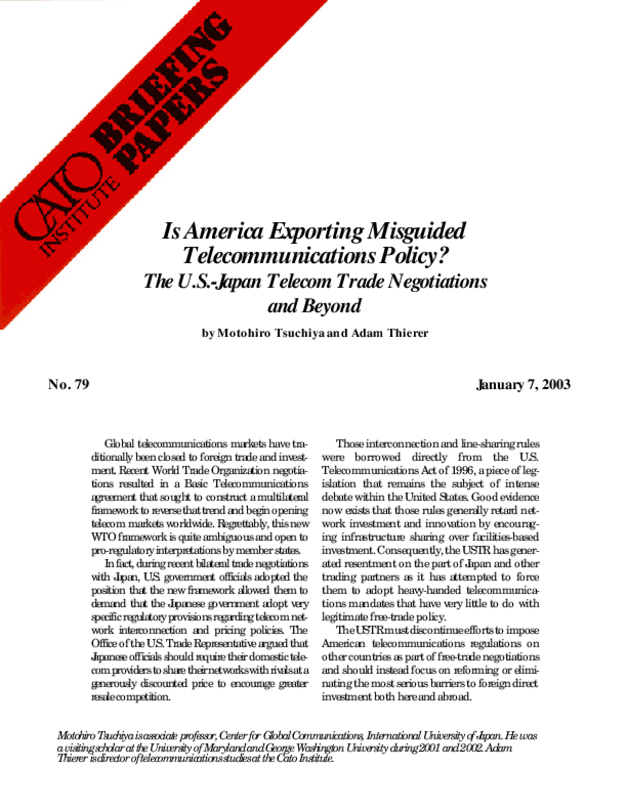 Is America Exporting Misguided Telecommunications Policy? The U.S.-Japan Telecom Trade Negotiations and Beyond
