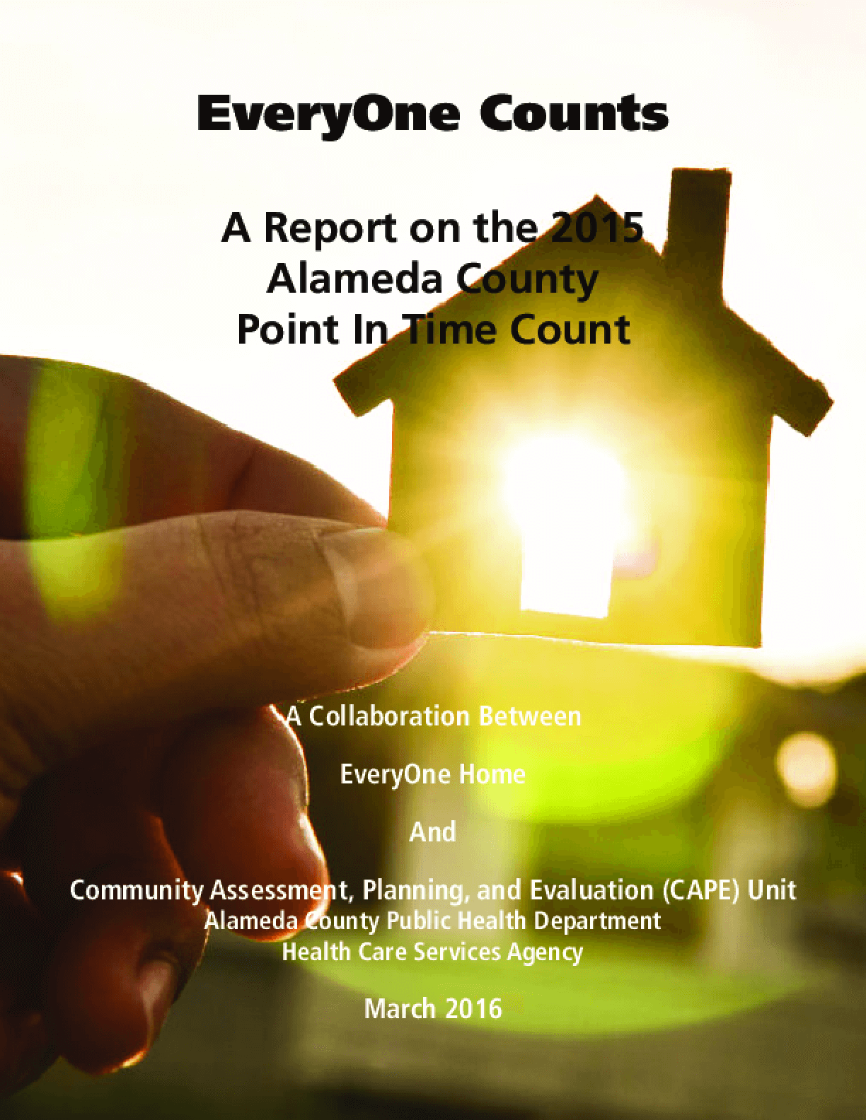 2015 Alameda Countywide Homeless Count and Survey Report
