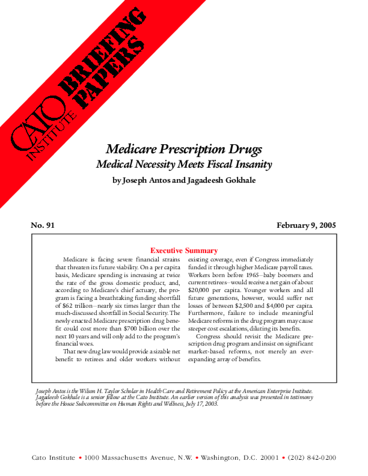 Medicare Prescription Drugs: Medical Necessity Meets Fiscal Insanity