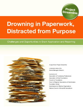 Drowning in Paperwork, Distracted from Purpose: Challenges and Opportunities in Grant Application and Reporting