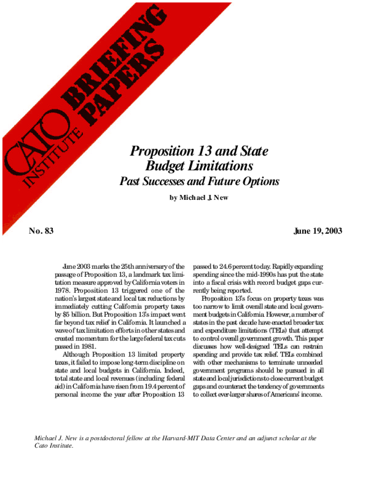 Proposition 13 and State Budget Limitations: Past Successes and Future Options