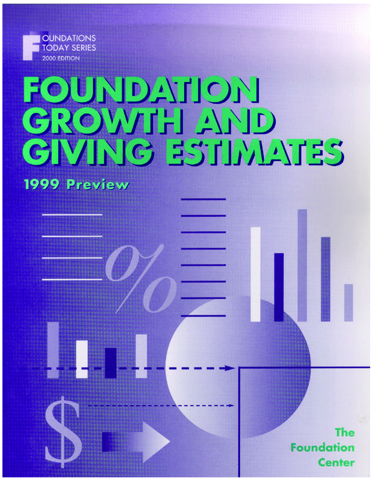 Foundation Growth and Giving Estimates: 1999 Preview