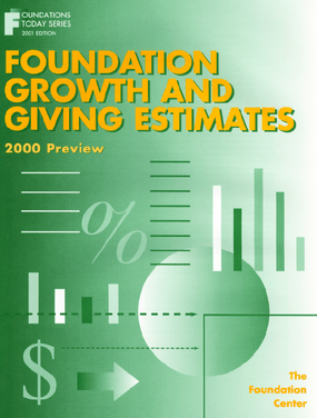 Foundation Growth and Giving Estimates: 2000Preview