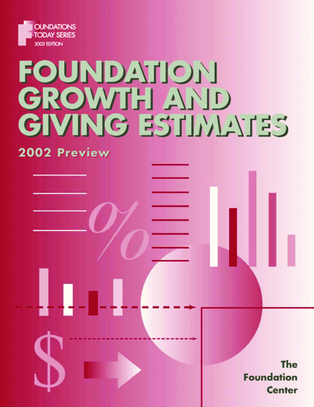 Foundation Growth and Giving Estimates: 2002 Preview