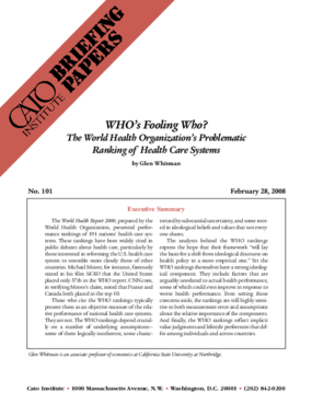 WHO's Fooling Who? The World Health Organization's Problematic Ranking of Health Care Systems