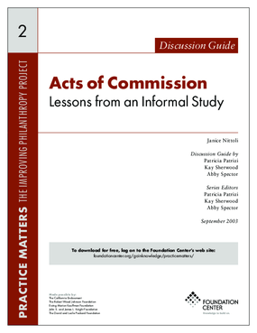 Acts of Commission: Lessons from an Informal Study - Discussion Guide