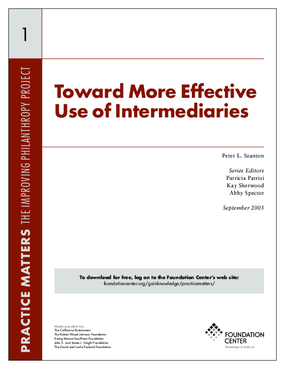 Toward More Effective Use of Intermediaries: Executive Summary