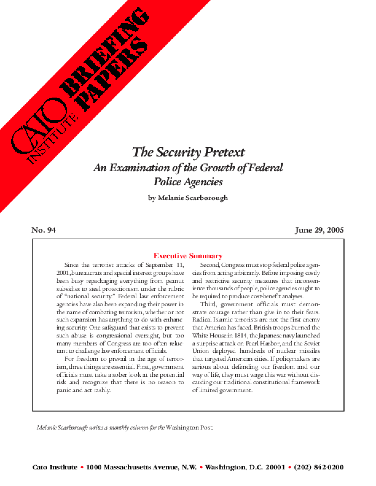 The Security Pretext: An Examination of the Growth of Federal Police Agencies