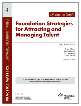 Foundation Strategies for Attracting and Managing Talent - Discussion Guide