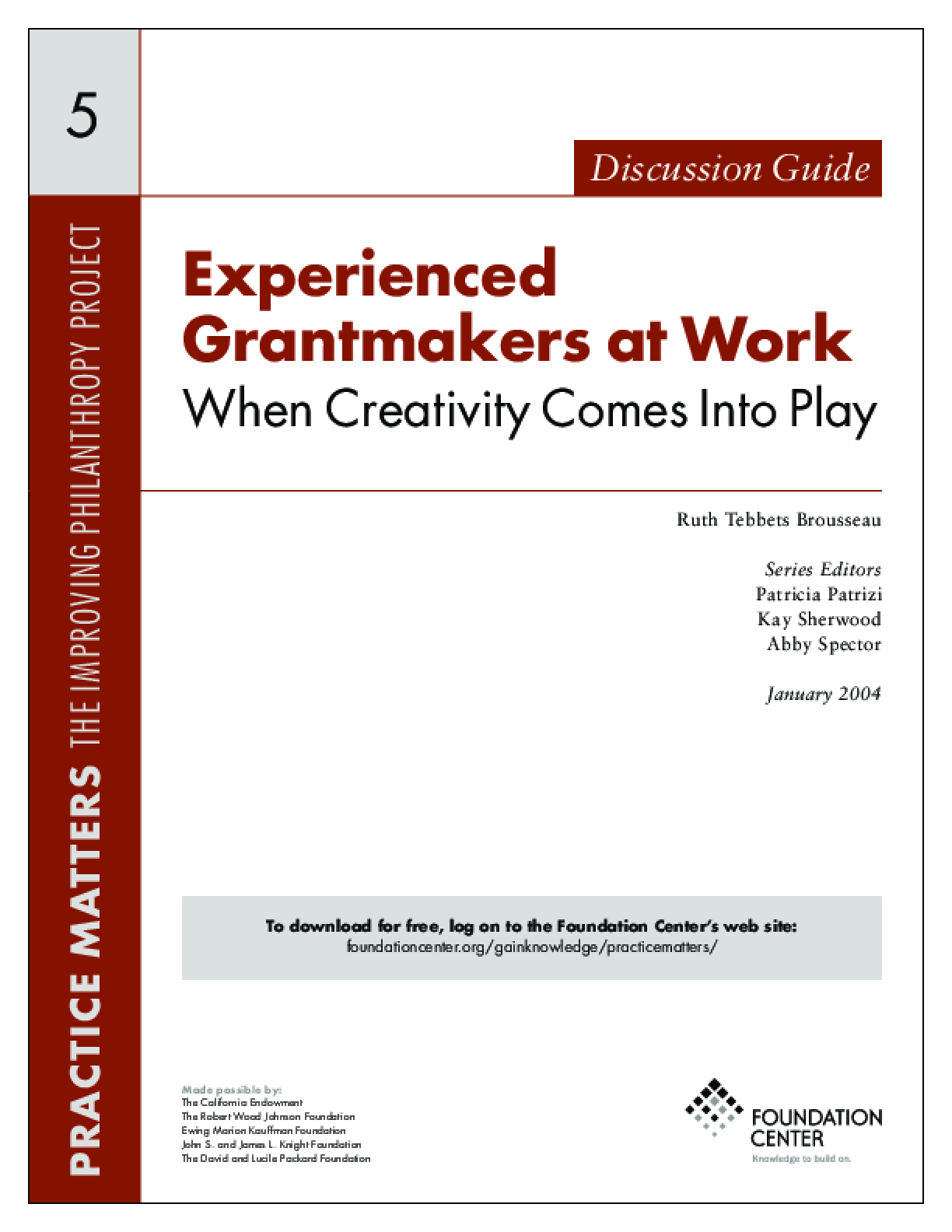 Experienced Grantmakers at Work: When Creativity Comes Into Play - Discussion Guide