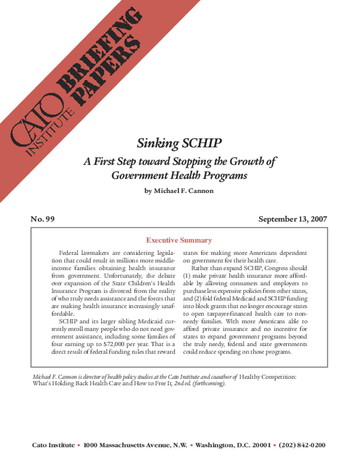 Sinking SCHIP: A First Step toward Stopping the Growth of Government Health Programs