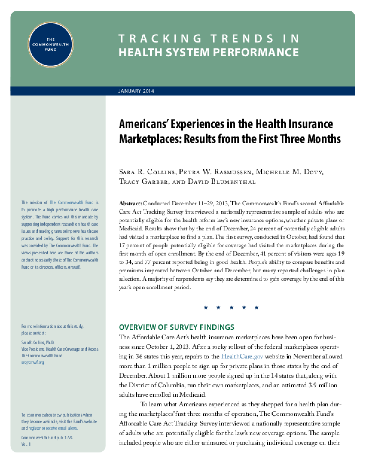 Americans' Experiences in the Health Insurance Marketplaces: Results from The First Three Months