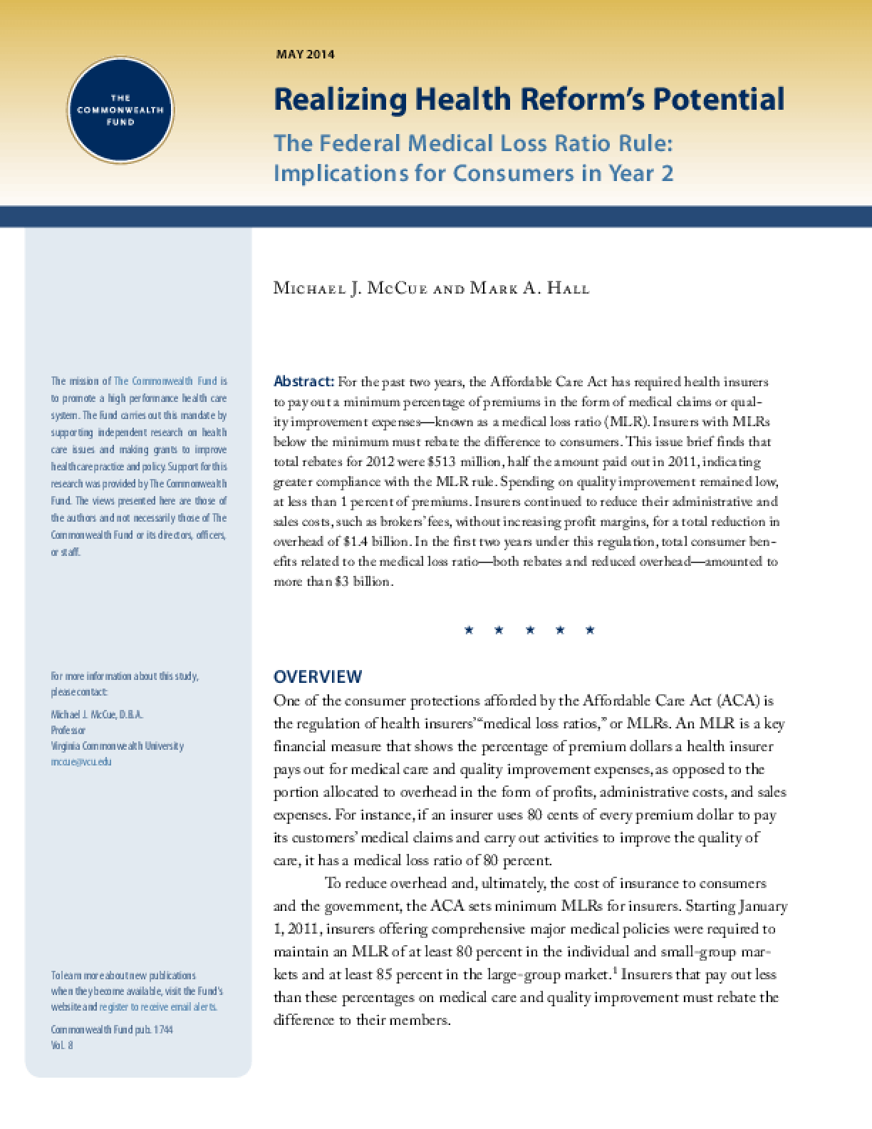 The Federal Medical Loss Ratio Rule: Implications for Consumers in Year Two