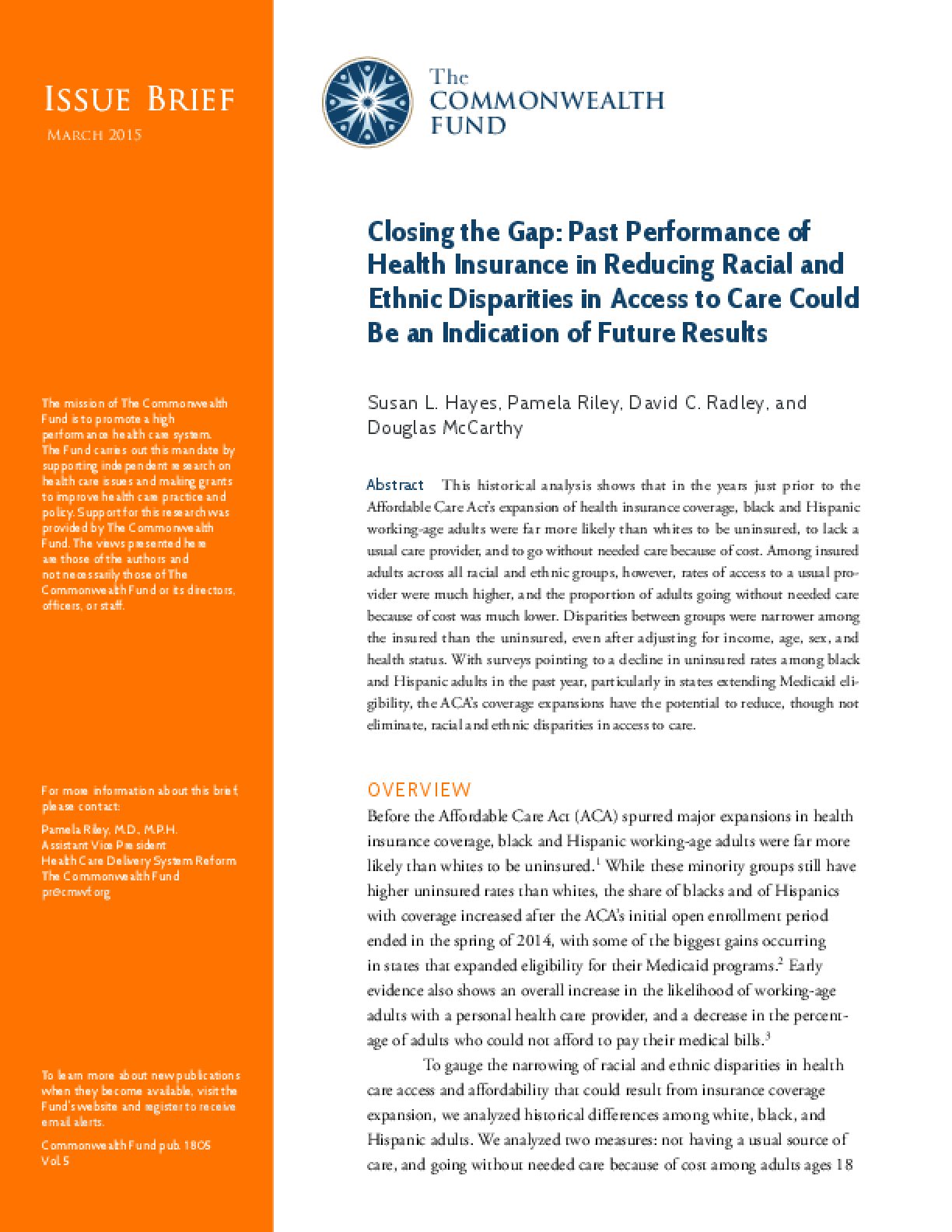 Closing the Gap: Past Performance of Health Insurance in Reducing Racial and Ethnic Disparities in Access to Care Could Be an Indication of Future Results