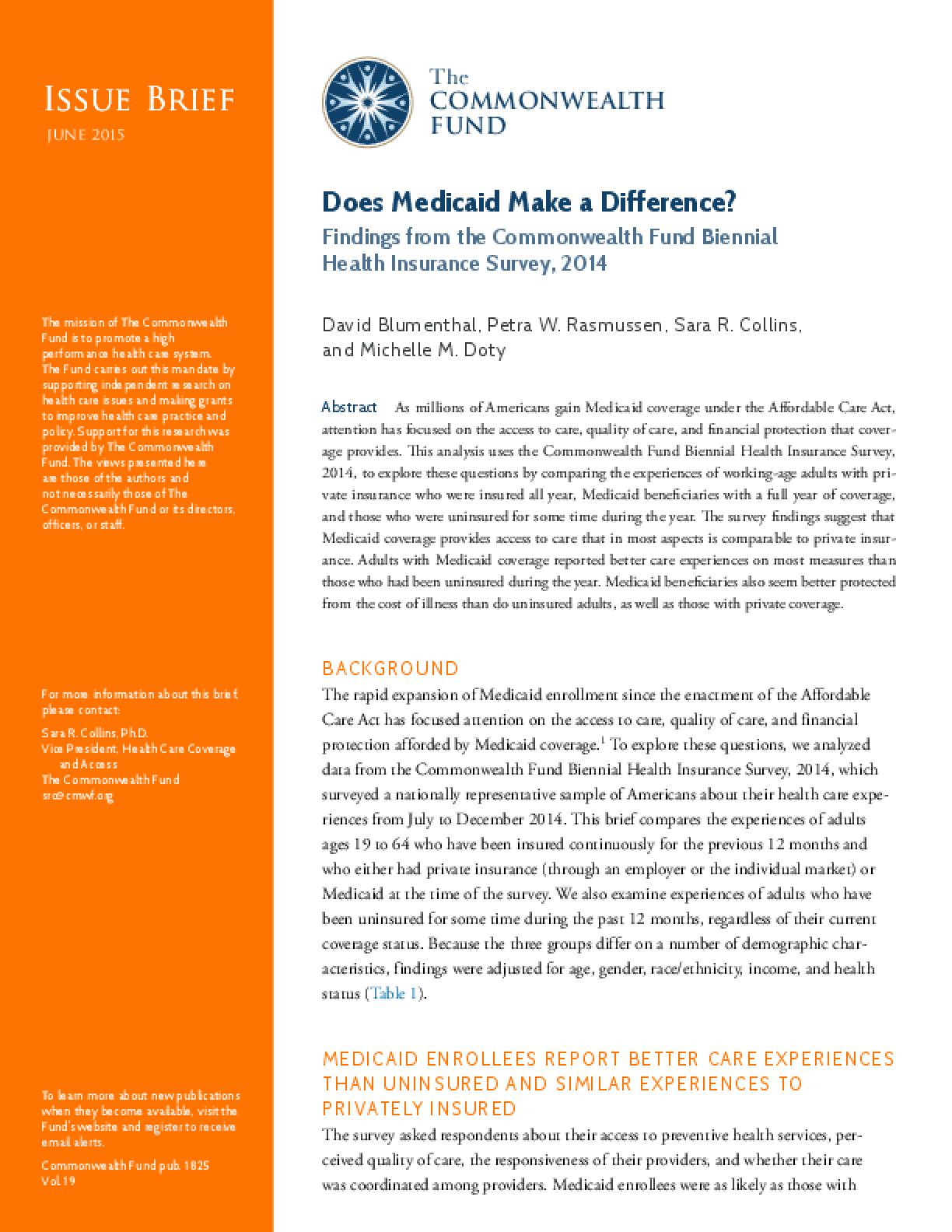 Does Medicaid Make a Difference? Findings from the Commonwealth Fund Biennial Health Insurance Survey, 2014