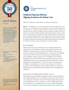 Medicare Payment Reform: Aligning Incentives for Better Care