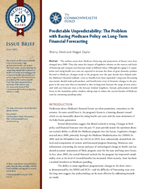 Predictable Unpredictability: The Problem with Basing Medicare Policy on Long-Term Financial Forecasting