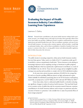 Evaluating the Impact of Health Insurance Industry Consolidation: Learning from Experience