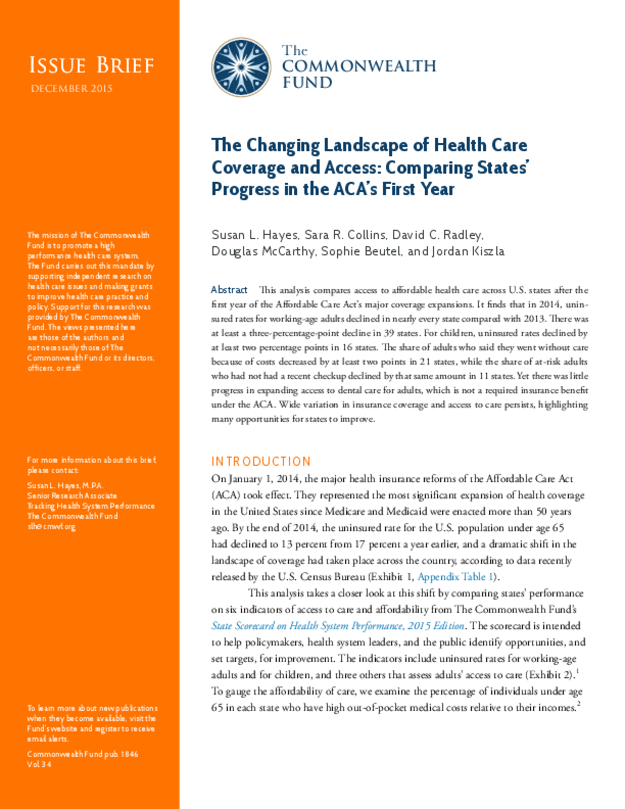 The Changing Landscape of Health Care Coverage and Access: Comparing States' Progress in the ACA's First Year