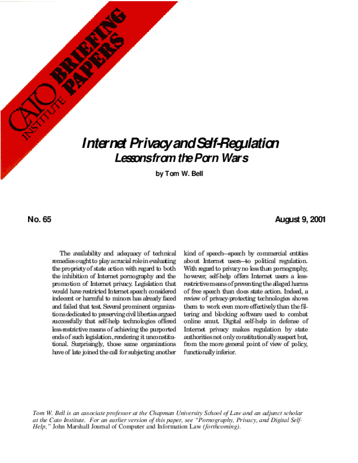 Internet Privacy and Self-Regulation: Lessons from the Porn Wars